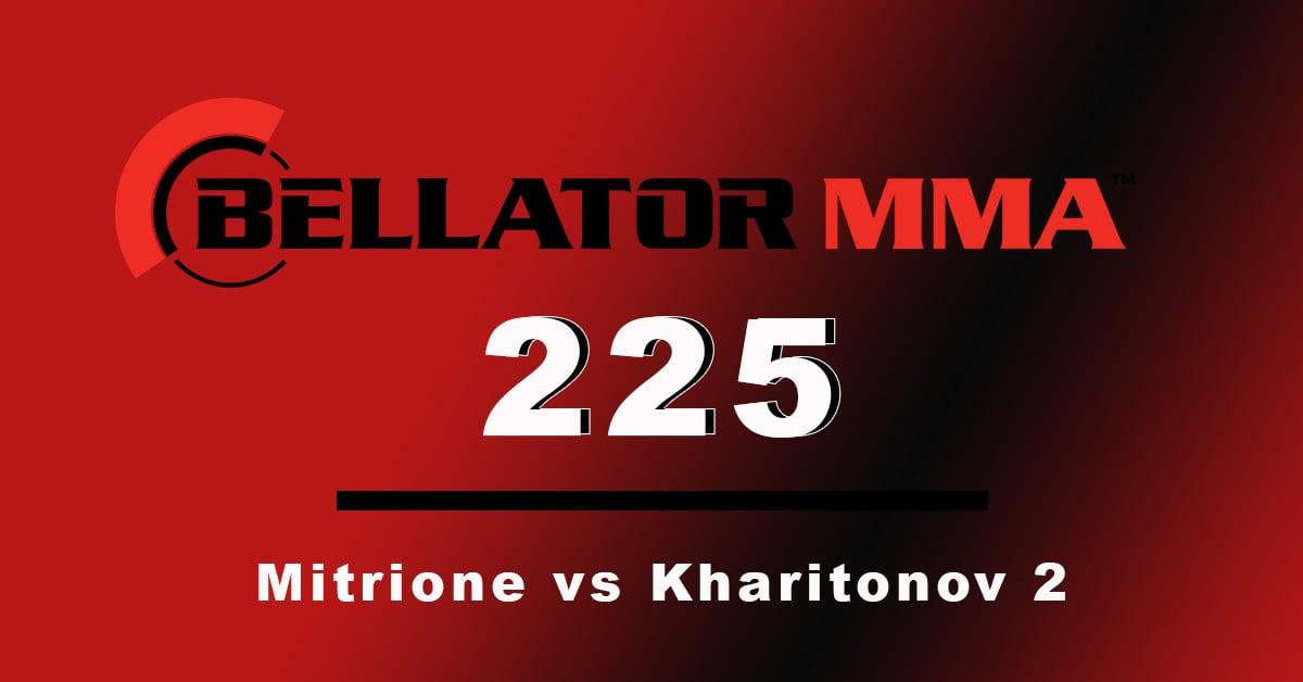 bellator 225